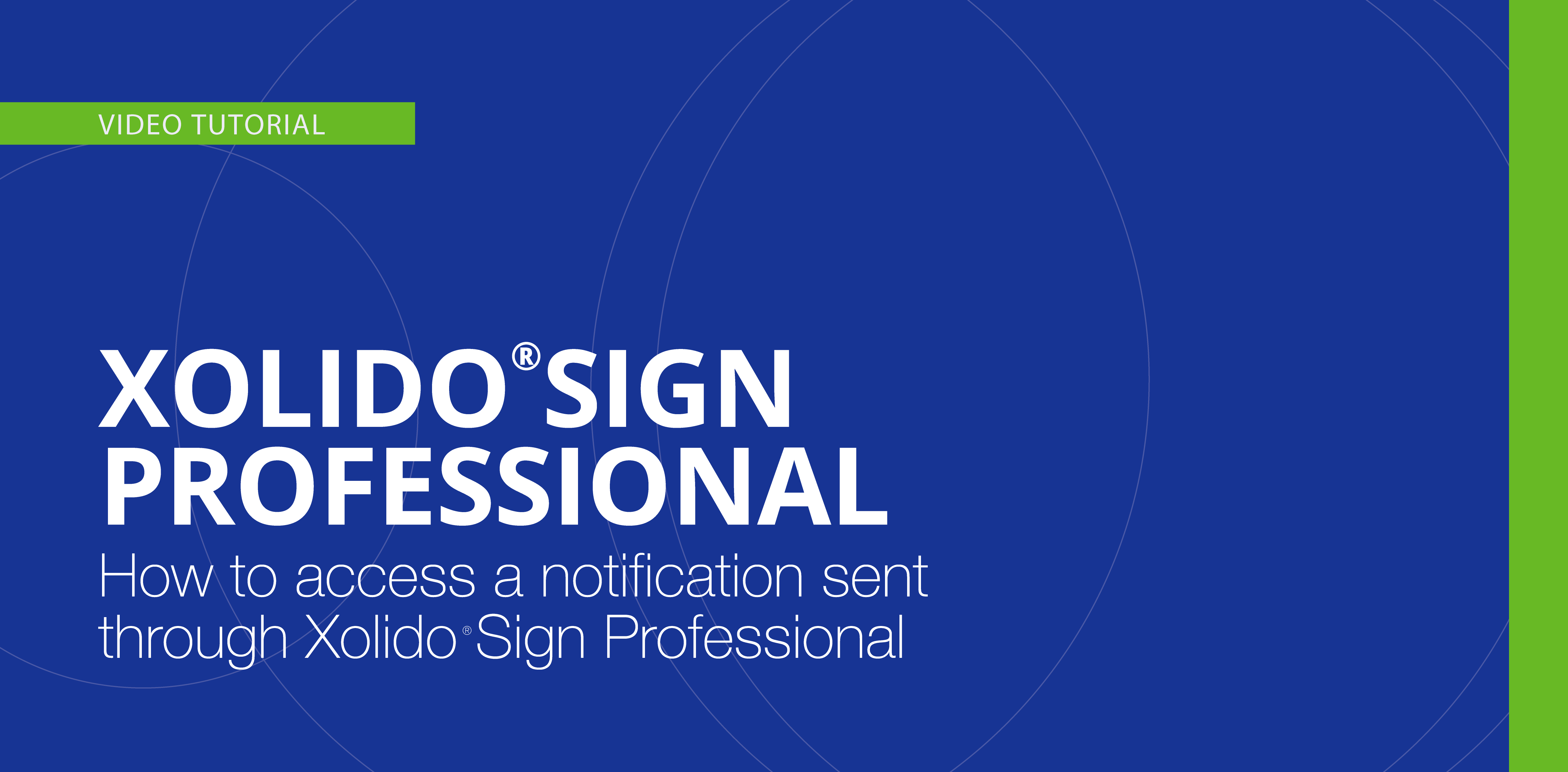 How to access a notification sent through Xolido®Sign Professional