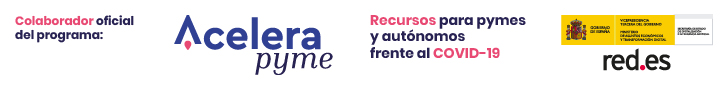 Official partner of the program: Acelera Pyme. Resources for SMEs and the self-employed against COVID-19 - Ministry of economic affairs and digital transformation of Spain. Red.es