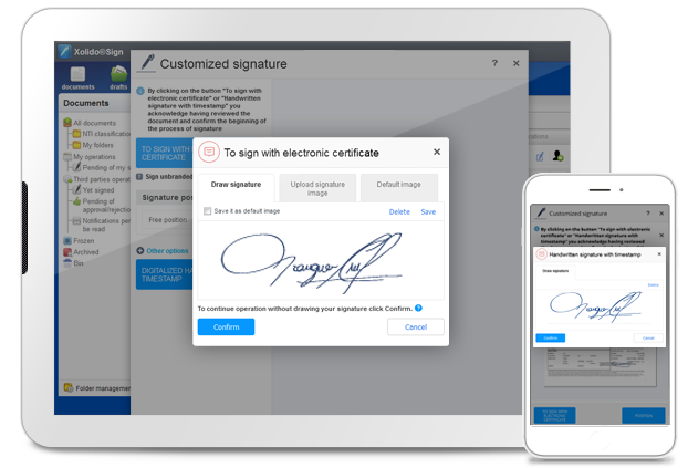 Draw your signature on your electronic device and choose among: Signature with electronic certificate or Handwritten signature with timestamp